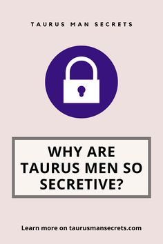 Are you involved with a Taurus man and you feel like he's keeping important information from you? Maybe he just hides small things or maybe he tells white lies. Why? Hopefully this article will help you understand better why he may be doing these types of things.
