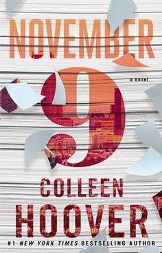 """La vida de una lectora: Nuevo libro de Collen Hoover: """"November 9"""" y otras..."""
