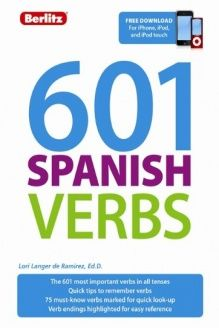 601 Spanish Verbs (601 Verbs) (English and Spanish Edition) , 978-9812686435, Lori Langer de Ramirez, Berlitz Publishing; Bilingual edition