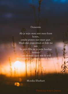Dementie=communiceren met de zintuigen Great Poems, Back 2 School, Poems Beautiful, Alzheimers, Sad Quotes, Texts, Language, Words, Life