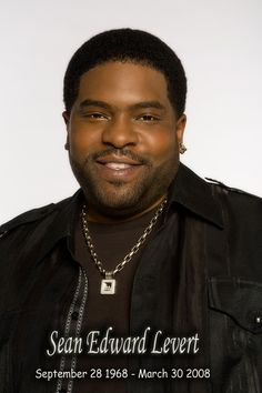 Remembering Sean Levert Missing You My Friend My Brother My Heart
