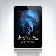 Blak Rayne Blog: New Release! Jack the Anthropophagite #promotion #...