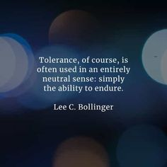 Tolerance Quotes, Timothy Keller, Salman Rushdie, Martina Mcbride, Presents For Men, Oppression, Other People, Workplace, Finding Yourself