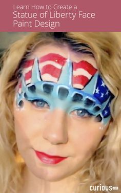 Learn How to Create a Statue of Liberty Face Painting Design Adult Face Painting, Body Painting, Creative Makeup Looks, Simple Makeup, Face Painting Designs, Paint Designs, 4th Of July Makeup, Kids Makeup, Holiday Hairstyles