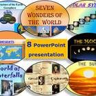 This bundle includes : 8 PowerPoint Presentation- Science If purchased separately these items total $25.00  1. Seven Wonders of the World  Seven Wo...