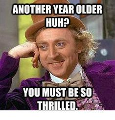 20 Funny Happy Birthday Images WeNeedFun - Happy Birthday Funny - Funny Birthday meme - - 20 Funny Happy Birthday Images WeNeedFun The post 20 Funny Happy Birthday Images WeNeedFun appeared first on Gag Dad. Birthday Memes For Men, Funny Happy Birthday Images, Happy Birthday For Her, Birthday Wishes Funny, Happy Birthday Quotes, Birthday Ideas, Sarcastic Birthday, Birthday Humorous, Birthday Sayings