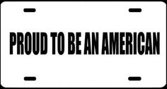 "1 , Metal Sign, "" PROUD TO BE AN AMERICAN "", is a, Black, Vinyl, Computer Cut , DECAL , Installed , on a, White, Powder Coated, Aluminum, Metal, a, Novelty, Metal Sign, Sign, #00148WPROUD TO BE AN AMERICAN ,,,SHIPPED USPS by ASTRODEALS, http://www.amazon.com/dp/B00CPR6G9A/ref=cm_sw_r_pi_dp_Bbm3rb1ESD40V"