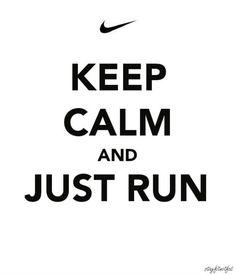 keep calm and just run