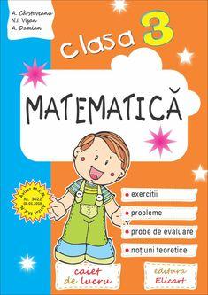 Clasa a III-a : Matematică. Clasa a III-a Homeschooling, Math, Math Resources, Homeschool, Mathematics