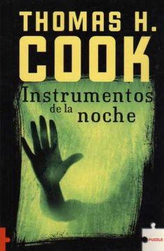 Instrumentos de la noche -Thomas H. Cook