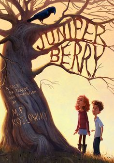 Juniper Berry  by M. P. Kozlowsky, illustrated by Erwin Madrid