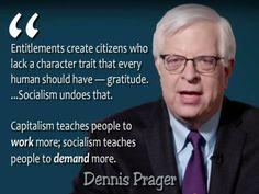 Dennis Prager: Capitalism vs. Socialism… – Liberal Logic 101