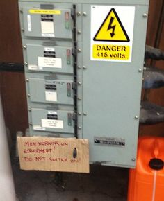 This is an example of what NOT TO DO in Lockout/Tagout: Let's hope everyone at the plant can read and/or read in English!