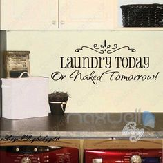 Laundry today Wall Quote decals Removable stickers decor home vinyl family art