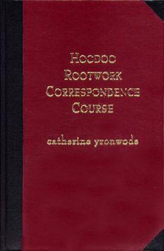 Hoodoo Magic Spells Correspondence Course with cat yronwode
