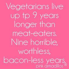 #bacon #baconislife #funny #humor #funnyquotes #pinkarmadillos #spreadingsouthernsunshine