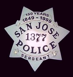 San Jose, CA Police Sergeant Badge