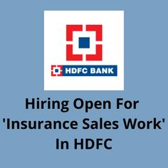 Hiring male and female candidates for on HDFC bank payroll for the ''Insurance Sales'' department. The post Hiring for 'Insurance Sales' in HDFC appeared first on Jobs and Auditions. Bank Jobs, Part Time Jobs, Female