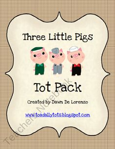 20% OFF! Three Little Pigs Tot Pack product from Toadally-Tots on TeachersNotebook.com