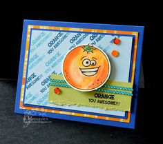 Sunnyside Up: Drum Roll Please!  Stamps:  Orange You Awesome by Pretty Cute Stamps  http://prettycutestamps.com/