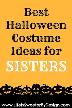 These Costume Ideas for Sisters will help out at Halloween when you need ideas for coordinating dress up costumes for GIRLS!
