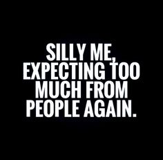 Disappointment Quotes for Him Friendship Quotes - Quotes Pin The Words, Motivational Quotes, Funny Quotes, Inspirational Quotes, Sad Sayings, Fml Quotes, Truth Hurts Quotes, Timing Quotes, Depressing Quotes