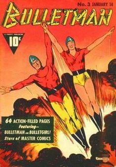 https://en.wikipedia.org/wiki/Bulletman_and_Bulletgirl
