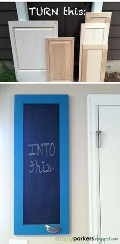 Simply Parkers: DIY Chalkboard {Repurposed Cupboard Door}... I know what to do with our old cabinet doors and my new pink chalkboard paint