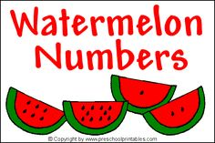 www.preschoolprintables.com / File Folder Game/ Watermelon Numbers