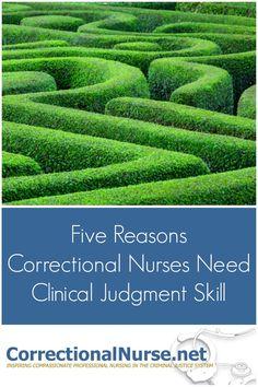 Five Reasons Correctional Nurses Need Clinical Judgment Skill