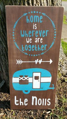 Home Is Wherever We Are Together Camper sign RV great outdoors camping – Kelly Belly Boo-tique Gifts For Campers, Rv Campers, Happy Campers, Camping Trailers, Travel Trailers, Camper Signs, Aqua Paint, Avon Skin So Soft, Vintage Trailers