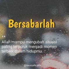 Quotes Rindu, Quran Quotes, People Quotes, Book Quotes, Words Quotes, Motivational Quotes, Reminder Quotes, Self Reminder, Sabar Quotes