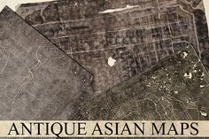 Antique Asian Maps Graphics 3 Antique Asian Maps nearly 500 years old, and highly distressed. Please note the image sizes are q by Blue Line Design