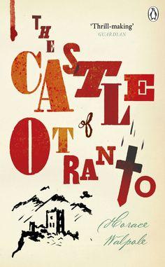 """""""Il castello d'Otranto"""" - Horace Walpole"""
