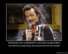 Tonight Is Clermont Lounge Karaoke! Here I Go Again, Here Goes, Demotivational Posters, Music Photo, You Lied, Top Funny, Karaoke, Funny Memes, Waves