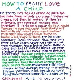 How to Really Love a Child ~ SARK