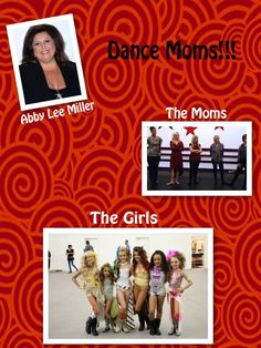 dance moms collage!!!!!
