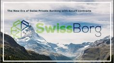 About Swissborg The SwissBorg projects aim to reevaluate wealth management solutions with a neighborhood centric approach driven by Ethereum. This is the very first Swiss cyberbank that will offer tailor-made services for investment in the crypto market. SwissBorg will appeal to individuals, financial advisors, investment managers, and DAOs. Basic Information    ICO Period Nov. 21st - Dec.