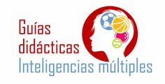14 guías didácticas para trabajar las Inteligencias Múltiples Teacher Hacks, Best Teacher, Multiple Intelligences, Maila, Thinking Skills, Classroom Management, Biology, Knowledge, Mindfulness