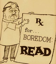 Readers are never bored.