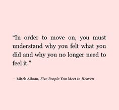 51 Trendy Quotes About Moving On From Love Feelings Motivation Now Quotes, Life Quotes Love, Words Quotes, Great Quotes, Quotes To Live By, Funny Quotes, Inspirational Quotes, People Quotes, Motivational Quotes