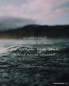 Quando você atravessar águas profundas eu estarei ao seu lado e você não se afogará. Quando passar pelo meio do fogo as chamas não o queimarão. - Isaías 43:2  #30DAYSOFBIBLELETTERING  X
