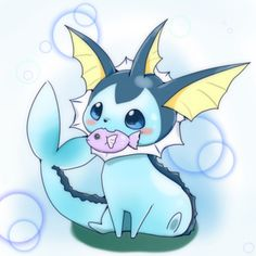 Oh Vaporeon! -nuzzles- You're my lovely blue  sea pokemon! We'll conquer the seas together with our Muddy Water and Ice Beam~ >w<