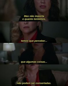 Once upon a time Frases Greys Anatomy, Torres Grey's Anatomy, Cristina Yang, Meredith Grey, Sad Girl, Pretty Little Liars, Music Quotes, Sentences, Texts