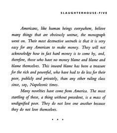 """""""The most destructive untruth is that it is very easy for any American to make money"""" - Kurt Vonnegut (Slaughterhouse five) #OWS"""