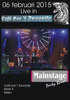 Vrijdag 6 februari het spetterende optreden van de Mainstage Party Band bij Cafe bar het Zwaantje. Met allemaal hits uit de huidige top 100! http://koopplein.nl/middendrenthe/804876/6-februari-de-main-stage-party-band-in-t-zwaantje.html