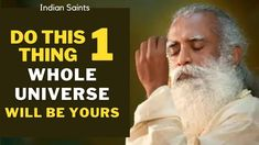 Sadhguru - Whole Universe Work For You | Indian Saints - YouTube Spiritual Thoughts, Spiritual Life, Motivational Videos For Success, Indian Saints, Healing Codes, U Tube, Mind Power, Interesting Information, Powerful Quotes