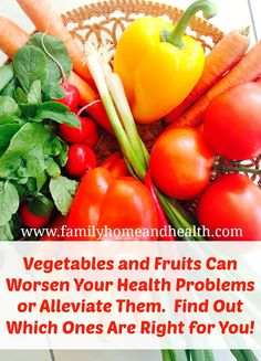 Does healthy food seem to cause joint pain or digestive symptoms?  Find out what fruits and vegetables might be causing the problem!