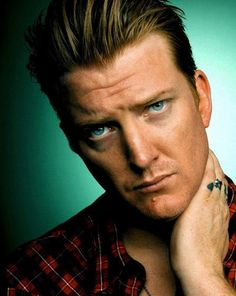 Mr Josh Homme....any time, any place, any where..