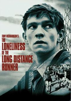 """The Loneliness of the Long Distance Runner (1962), Tony Richardson  (""""What do you want to do?"""" """"Living, I suppose"""")"""